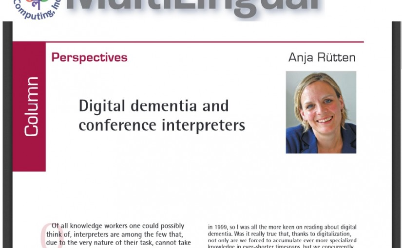 Digital dementia and conference interpreters – article published in Multilingual July/August 2015