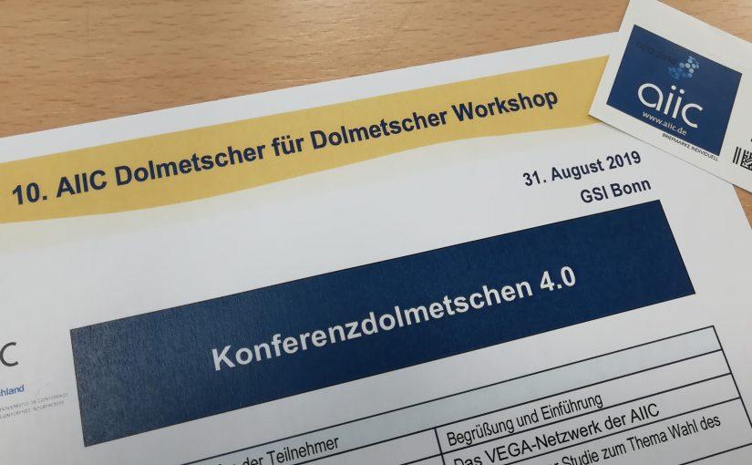 Neues vom Dolmetscher-für-Dolmetscher-Workshop in Bonn #aiicDfD2019