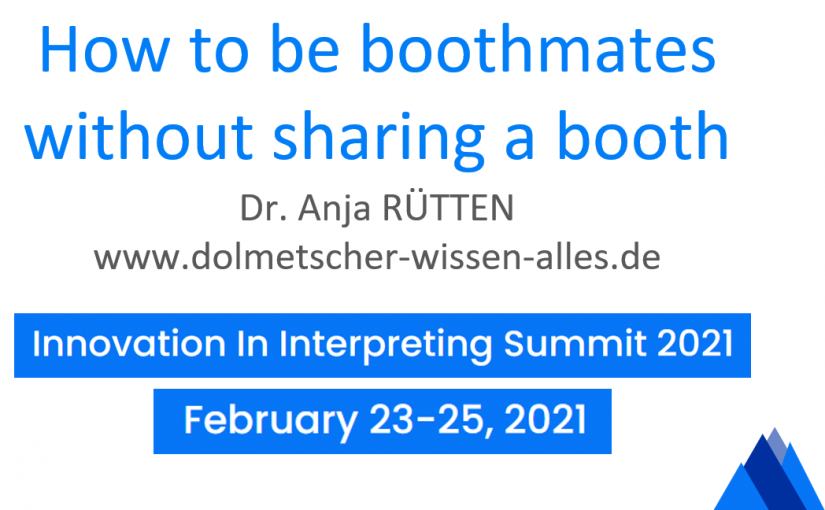 How to be boothmates without sharing a booth – My impressions from the #Innov1nt Summit 2021