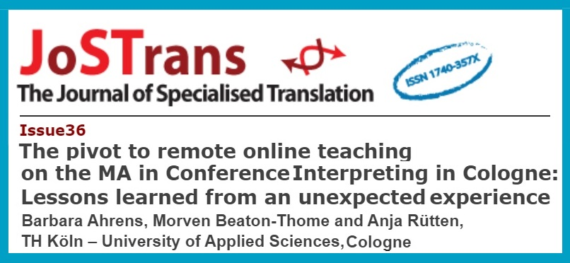 The pivot to remote online teaching on the MA in Conference Interpreting in Cologne: Lessons learned from an unexpected experience
